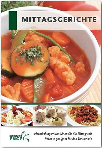 Imagen principal de Mittagsgerichte: Rezepte geeignet für den Thermomix