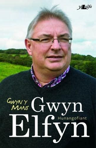 Imagen principal de Gwyn y Mans - Hunangofiant Gwyn Elfyn